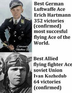 Erich Hartmann, Flying Ace, History Memes, Luftwaffe, Soviet Union, Social Science, Military History, World War Ii, Victorious
