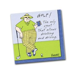 GOLF! The only sport that allows drinking and driving. - Funny Golf Cocktail Napkins.