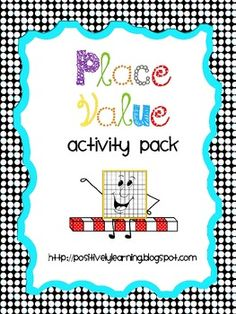 Here's an activity pack FULL of activities to reinforce the concept of place value! 75 pages $6.00