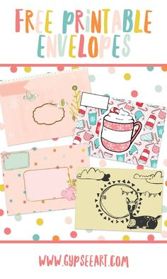 Free printable envelopes to dress up your snail mail