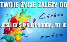 Twoje życie… | www.MotywujSie.pl