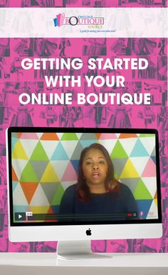 Getting Started Video. Do you have questions about how to open an Online Boutique, what do you need to run an online store, or what not to do in ecommerce. This video series will help you answer all of those questions.