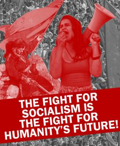 Fight for a Socialist Future by Party9999999 on DeviantArt