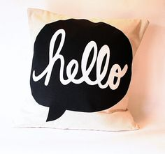"Pillow Cover ""hello"""