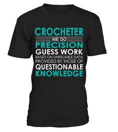 Crocheter - Job Shirts  Funny Crochet T-shirt, Best Crochet T-shirt