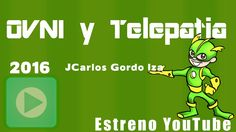 OVNI y Telepatía II - 2016 (Horus)