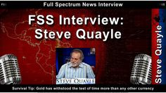 FSS Interview - Steve Quayle - The Collapse and Precious Metals