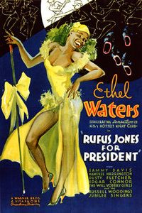 Rufus Jones for President is a 1933 satirical musical-comedy short subject directed by Roy Mack, starring Ethel Waters and Sammy Davis, Jr. in his first onscreen appearance. Despite its tone that appears to today's audience as racist, it is still considered an important musical short.