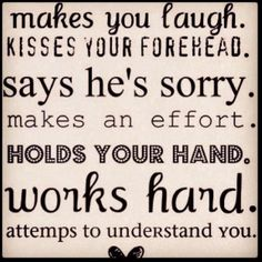 If he does all of this, don't let him go<3