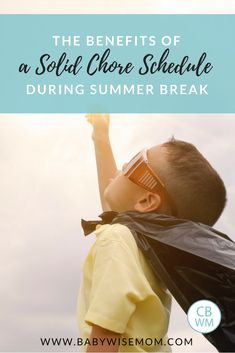 Why a Solid Chore Schedule Can Save Your Sanity This Summer. Reasons to have your child do chores during summer. #chores #summer #summerschedule #choreschedule #parenting #schedule