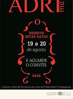 Save The Date personalizado para a formanda. Ano: 2011  Por: Adriana Guimarães