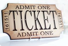 use your Cricut or Silhouette machine to make lettering for this cute MDF ticket