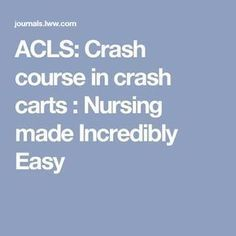 Nurse Discover ACLS: Crash course in crash carts : Nursing made Incredibly Easy Nursing School Tips, Nursing Tips, Nursing Schools, Nursing Career, Nursing Notes, Cardiac Nursing, Pharmacology Nursing, Nursing Assessment, Nurse Teaching