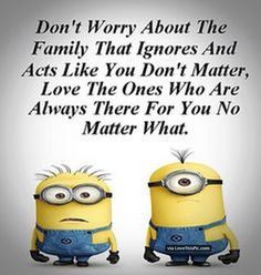 Do Not Worry About The Family That Ignorses You