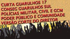 Curta Guarulhos #17 - Conseg  2 - Versão Corte do Diretor