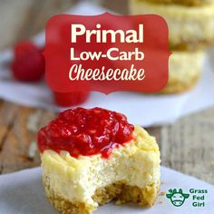 Primal Low Carb Cheesecake