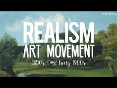 Realism Art Movement video for my AVI3M course