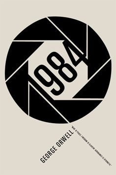 """I love how this cover for George Orwell's book 1984 uses the symbol for aperture to reinforce the classic phrase """"Big Brother is Watching""""."""