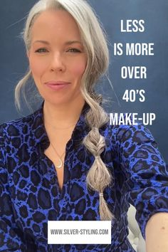 Woman With Blue Eyes, Subtle Makeup, Going Gray, Less Is More, Aging Gracefully, Silver Hair, White Hair, Getting Old, Makeup Tips