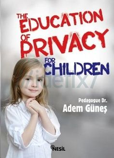 the-education-of-privacy-for-children-adem-gunes