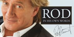 Win a Signed Copy of Rod Stewart's Autobiography