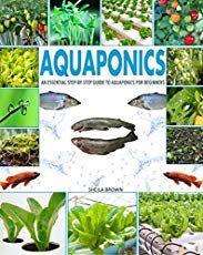 FREE: Aquaponics Information - A Gold Mine