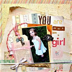 You are not just a girl - Scrapbook.com