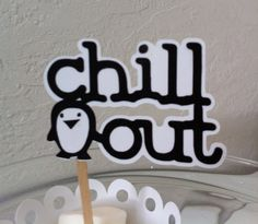 Penguin and Chill Out Cupcake Toppers by JellyBeanPaper on Etsy, $8.00