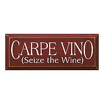 Carpe Vino (Seize the Wine) Sign Wine Tattoo, Wine Country Gift Baskets, Wine Down, Wine Signs, Wine Refrigerator, Wine Decor, Sign Quotes, Peace And Love