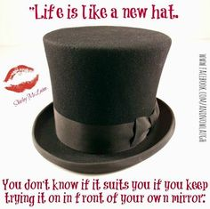 48 Best HATS-QUOTES images in 2017 | Hat quotes, Quote life ...