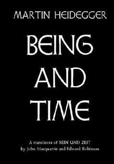 """""""Being and Time"""" by Martin Heidegger"""