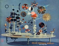 """It is not supposed to do. It is supposed to be. Its whole function is in its being. Solar Toy Ray and Charles Eames created around for Alcoa. Art does not have to do. Charles & Ray Eames, Ray Charles, Kinetic Art, Googie, Vintage Design, Vintage Toys, Illustration Art, Collage, Painting"