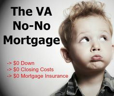 Veterans and active duty personnel in California can get VA No-No loan with a $0 down, pay $0 closing costs, and have $0 private mortgage insurance. http://homeloanartist.com/2014/01/va-no-no-mortgage-veterans/