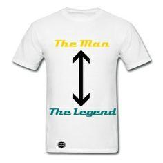 The Man, The Legend!... Men's shirt only $30.00 on studio3designs.spreadshirt.com!