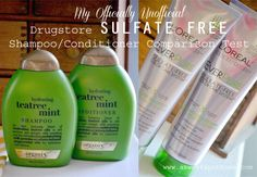 Officially Unofficial Drugstore Sulfate Free Shampoo/Conditioner Comparison Test