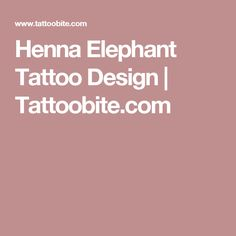 Henna Elephant Tattoo Design   Tattoobite.com
