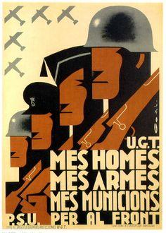 U.G.T. Mes Homes, Mes Armes, Mes Municions P.S.U. Per Al Front /More Men, more weapon, more ammunition for the front || Spanish Civil War 1936-1939
