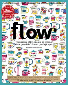 Flow Magazine 8 In this issue: * Don't hurry be happy * The right way to fight * Interview with songwriter Gregory Page * Meanwhile in Pakistan - the land of brave women * Handlettering tips & tricks and much Magazine Art, Magazine Covers, Book Illustration, Illustrations, Zentangles, My Books, Bullet Journal, Drawing, My Love