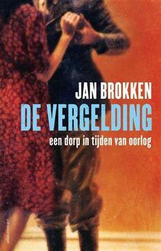 Longlist Libris geschiedenisprijs: De vergelding - Jan Brokken