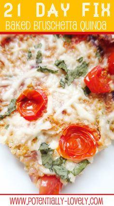 21 Day Fix Baked Bruschetta Quinoa Recipe - seriously amazing!!!