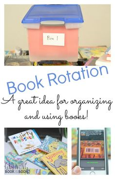 Book Rotation: Keeping Books Organized and Ready to Use from Growing Book By Book