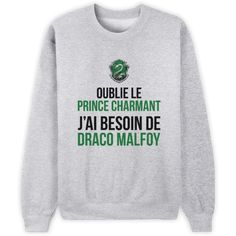 funny outfits for women ; funny outfits for school ; funny outfits for guys Sweat Shirt, Tee Shirts, Quote Shirts, Funny Sweatshirts, Funny Tees, Mode Harry Potter, Harry Potter Draco Malfoy, Prince Charmant, Strong Words