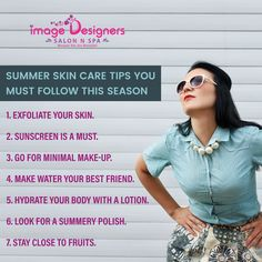 Some essential skin care tips you must follow this summer from Image Designer Salon N' Spa.  For Appointment: (+91) 98197 64890 Address: Shop no.18, Saraswati Niwas, Pai Nagar, Near Gokul Hotel, SVP Road, Borivali (west) Mumbai. Summer Skin Care Tips, Mumbai, Your Skin, Lotion, Salons, Shop, Image, Beautiful, Design