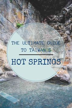 Taiwanese Hot Springs: The Ultimate Guide To Taiwan's Hottest Attraction - @acruisingcouple