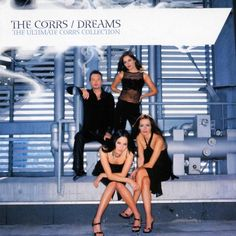 Dreams #TheCorrs