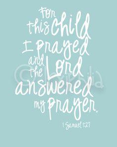 Nursery Art - For this child I prayed- 1 Samuel 1:27