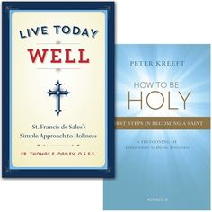 Live Today Well & How To Be Holy (2 Book Set) -The Catholic Company