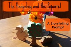 Storytelling activity: The Hedgehog and the Squirrel