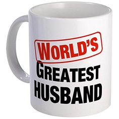 CafePress - World's Greatest Husband Mug - Unique Coffee Mug, Coffee Cup -- Click image for more details. #CoffeeMug