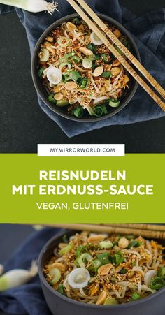 Reisnudeln mit Erdnuss-Sauce – vegan, glutenfrei Today's's an absolutely delicious gluten-free and vegan recipe: rice noodles with peanut sauce and crisp vegetables from the garden. Asian Recipes, Gourmet Recipes, Beef Recipes, Vegetarian Recipes, Healthy Recipes, Chicken Recipes, Healthy Rice, Lasagna Recipes, Peanut Recipes